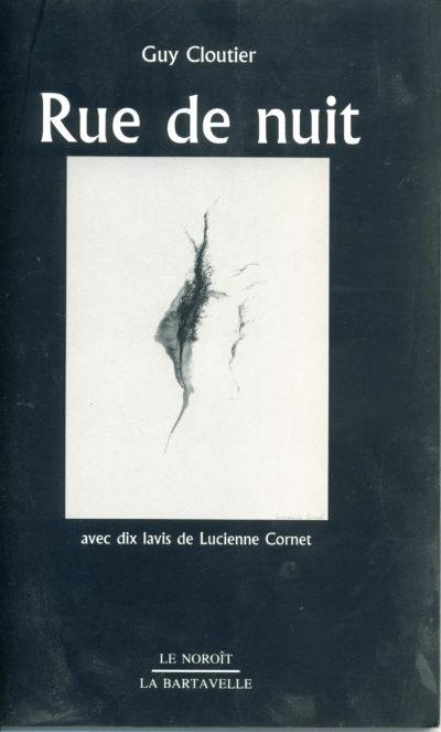 Rue de nuit, avec 10 lavis de Lucienne Cornet.