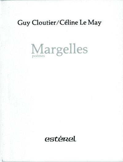 Margelles, poèmes. Encres de Céline Le May
